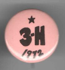 1972 pin HUBERT HUMPHREY pinback HHH 3-H Also Also RAN button