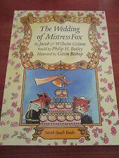 (E536) KINDERBUCH THE WEDDING OF MISTRESS FOX GRIMM/BISHOP IN ENGLISCH EA 1994