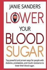 Lower Your Blood Sugar, Blood Sugar Solution, Smart Blood Sugar,blood Sugar...