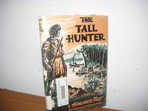 The Tall Hunter/ Howard Fast/ hardback/jacket/1942/Daniel Boone