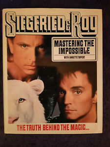 Siegfried and Roy Mastering the Impossible Book (1992) HC/DJ Illustrated Bio