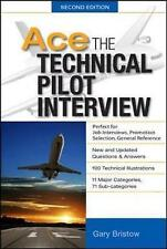 Ace The Technical Pilot Interview 2/E - Paperback NEW Gary v. Bristow 2012-06-01
