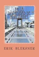 En la Diversidad de Realidades by Julio Garcia and Erik Bleksner (2013,...