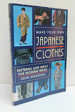 Make Your Own Japanese Clothes by John Marshall