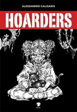 HOARDERS Fantascientifico e Post-Cyberpunk Caligaris 1°ediz. ERIS 2014