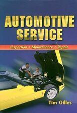 Automotive Service: Inspection, Maintenance, and R