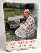 Grandma Moses: My Life's History 1952 SIGNED HC Book