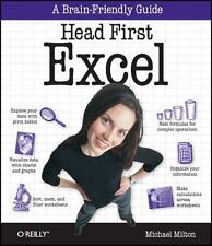 Head First Excel: A learner's guide to spreadsheets: By Milton, Michael