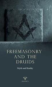 Freemasonry and the Druids | Myth and Reality by AA., VV. Book The Fast Free