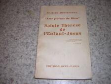 1936.sainte Thérèse de l'enfant Jésus / Blanche Morteveille.envoi autographe