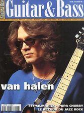 Guitar & Bass #48 -VAN HALEN- FFF / Silmarils, Popa Chubby, Le retour du jazz,…