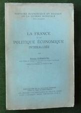 Rare 14-18 E.CLÉMENTEL la France et la politique économique interalliée