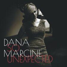 So Unexpected by Dana Marcine (CD, 2013)