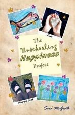 The Unschooling Happiness Project Sara McGrath LIKE NEW PB BOOK