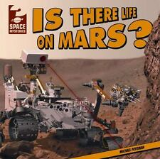 Is There Life on Mars? (Space Mysteries (Gareth Stevens))-ExLibrary