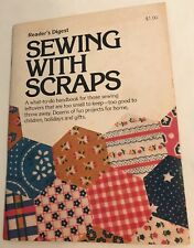 Sewing With Scraps Booklet by Reader's Digest 1976 Fabric Craft Projects