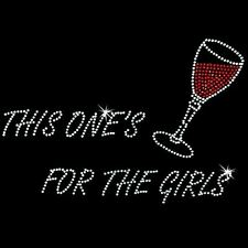 Rhinestone Transfer - Hot Fix Motif -  This One's For the Girls
