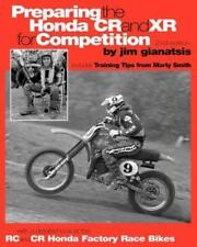Preparing the Honda Cr and Xr for Competition Book~Training Tips~Race Bikes~NEW