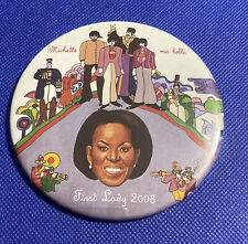 OBAMA MICHELLE MA BELLE LIMITED POLITICAL BUTTON BY ARTIST BRIAN CAMPBELL 4/50