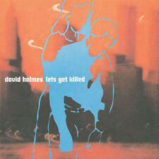 DAVID HOLMES = let´s get killed = ELECTRO DOWNTEMPO BREAKBEAT SOUNDS !