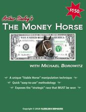 The MONEY HORSE Horse Racing System by Arthur Stanly