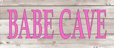 Babe Cave Pink Light Wood Look Rustic Metal Sign Retro Home Decor Art 5x12 SS228