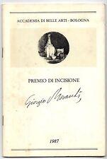 PREMIO DI INCISIONE GIORGIO MORANDI  1987  BOLOGNA - CATALOGO CONCORSO