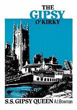 Gipsy O'Kirky: S.S.Gipsy Queen by Ian A. Bowman (Paperback, 1987)
