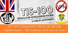 TIS-100 Steam key NO VPN Region Free UK Seller