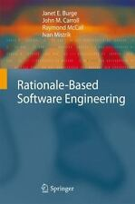 Rationale-Based Software Engineering by Janet E. Burge, Raymond McCall, Ivan...