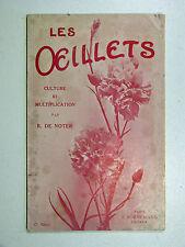 Raphaël de Noter LES ŒILLETS Culture & Multiplication ÉDITION BORNEMANN 1952