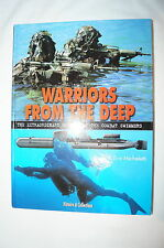 Warriors from the Deep Extraordinary History of Combat Swimmers Reference Book