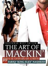 The Art of Mackin': 10 Year Anniversary Edition by Tariq Nasheed (2009,...