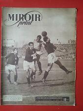 25/03/1947 miroir sprint n°44 FOOTBALL FRANCE PORTUGAL CYCLISME SIX JOURS PARIS