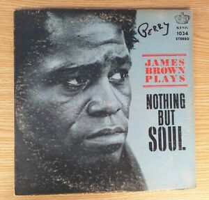 LP James Brown plays Nothing but Soul KING Records USA 1968 VG+ EX . 1034 .