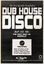 "8/8/92PGN14 GUERILLA : DUB HOUSE DISCO ADVERT 7X5"""