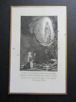 IMAGE PIEUSE ANCIENNE : N-D LOURDES. Parole de la S. Vierge à Bernadette.1907.