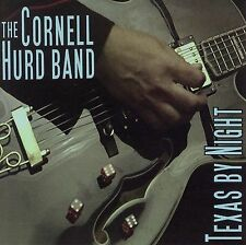 Texas by Night by Cornell Hurd (CD, Jun-2006, Behemoth Records) Factory Sealed