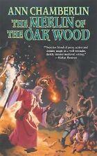 The Merlin of the Oak Wood by Ann Chamberlin New - PB