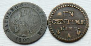 FRANCE 2 X COINS NAPOLEON 10 CENTS 1809 + 1 CENTIME LAN 7