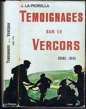 TÉMOIGNAGES sur le VERCORS Drôme Isère dédicacé par Joseph La PICIRELLA Photos..