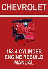 CHEVROLET 153 4 CYLINDER ENGINE REBUILD MANUAL