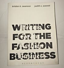 Writing for the Fashion Business by Kristen K. Swanson and Judith C. Everett...