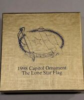 1998 Texas State Capitol Ornament The Lone Star Flag,Box - Sign Nelda Laney-RARE