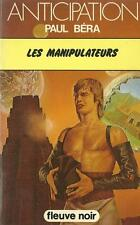 FLEUVE NOIR - ANTICIPATION N° 965 : LES MANIPULATEURS - PAUL BERA - TTBE !