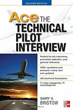 Ace The Technical Pilot Interview - 2nd Edition - Bristow