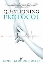 Questioning Protocol: How One Mom Dispensed Equal Doses of Humor, Humility, and