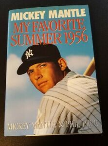 MY FAVORITE SUMMER 1956 AUTOGRAPHED HARDCOVER BOOK BY MICKEY MANTLE JSA CERT.