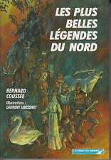 COUSSEE Bernard - LIBESSART Laurent / Les plus belles Légendes du Nord