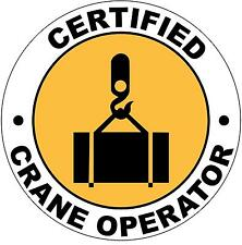 Hard Hat Certified Crane Operator Sticker Sign Decal 50mm Public Safety WHS OHS